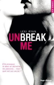 Unbreak Me de Lexi Ryan