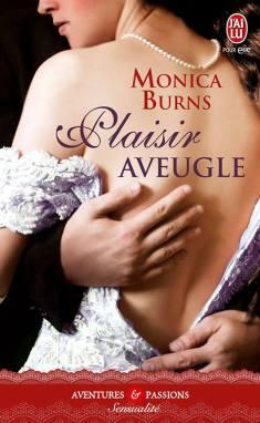 Plaisir Aveugle de Monica Burns- Nvelle Collection - Sensualité