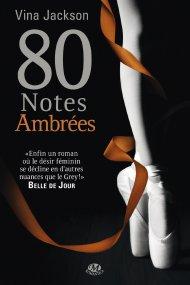 80 Notes Ambrées - Vina Jackson