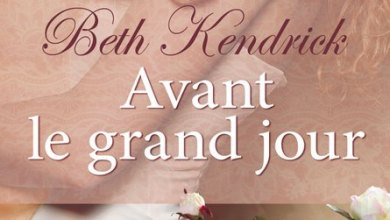 Photo of Avant le grand jour, de Beth Kendrick