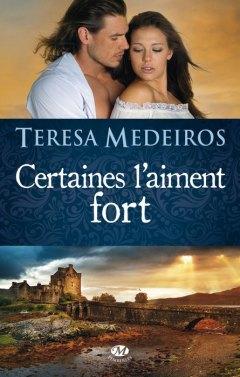Cetaines L'aiment Fort de Teresa Medeiros