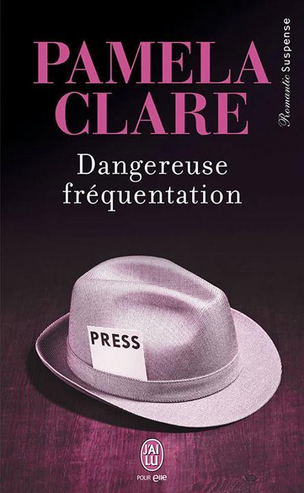 Dangereuse fréquentation de Pamela Clare