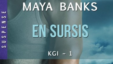 Photo de KGI Tome 1 : En Sursis de Maya Banks