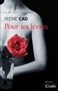 Pour tes Lèvres d'Irène Cao