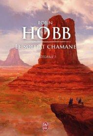Le soldat Chamane T1 de Robin Hobb