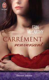 Carrément renversant de Erin McCarthy