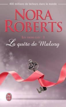 La quête de Malory de Nora Roberts