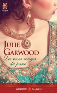 Les roses rouges du passé de Julie Garwood