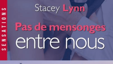 Photo de Pas de mensonges entre nous de Stacey Lynn