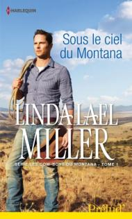 Sous le ciel du Montana Linda Lael Miller
