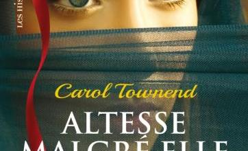 Photo of Altesse Malgré Elle de Carol Townend