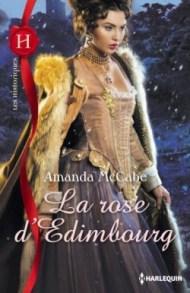 La Rose d'Edimbourg- Amanda McCabe