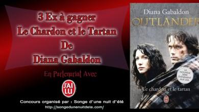 Photo de 3 Exemplaires de Outlander (Le Chardon et le Tartan) de Diana Gabaldon à gagner sur le blog !