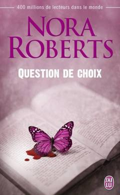 Question de Choix de Nora Roberts