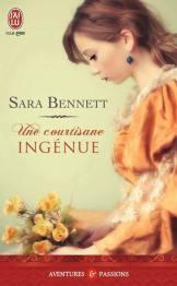 Une Courisane Ingénue de Sara Bennett
