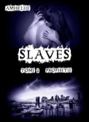 slaves,-tome-2---prophetie-446489-250-400