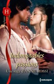 Indomptables passions Anne Rossi