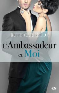 L'Ambassadeur et moi de Ruth Gardello