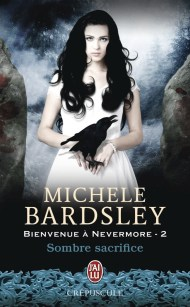 Bienvenue à Nervermore T2 - Sombre Sacrifice de Michele Bardsley