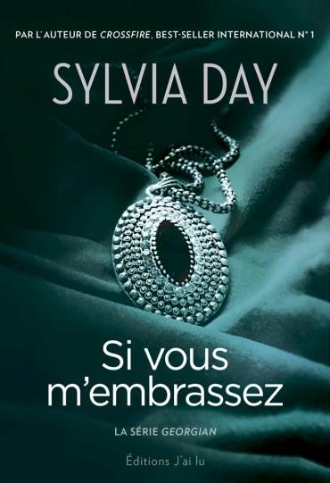 La série Georgian- Si vous m'embrassez de Sylvia Day