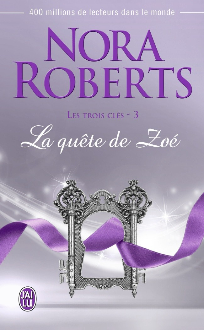 Les Trois Clés T3- La quête de Zoé de Nora Roberts
