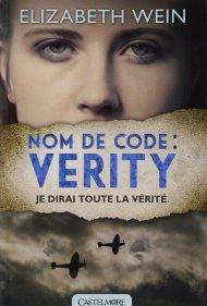 Nom de Code Verity de Elizabeth Wein