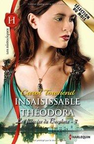 Insaisissable Theodora de Carol Townend