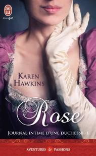 Journal d'une duchesse T1 - Rose de Karen Hawkins