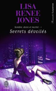 Secrets Dévoilés de Lisa Renee Jones