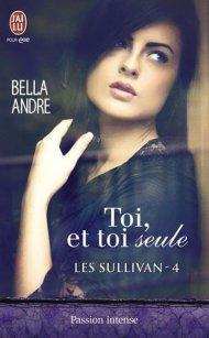 Toi et Toi seule de Bella Andre