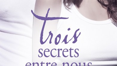 Photo de Trois Secrets Entre Nous de Monica Murphy