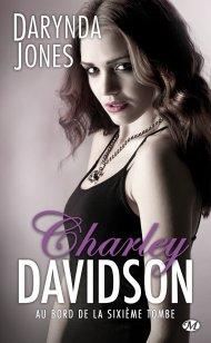 Charley Davidson Tome 6 -  Au Bord de la Sixième Tombe de Darynda Jones