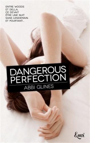 Dangerous Perfection de Abbi Glines