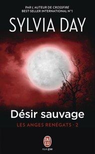 Désir Sauvage de Sylvia Day
