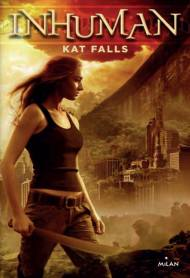 Inhuman de Kat Falls