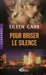 Pour Briser le Silence de Eileen Carr