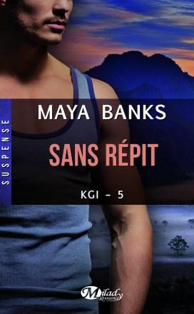 Sans Répit de Maya Banks