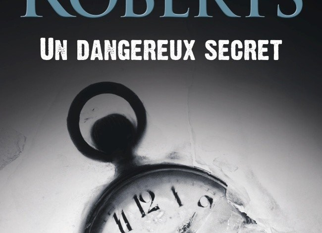 Photo of Un dangereux secret de Nora Roberts