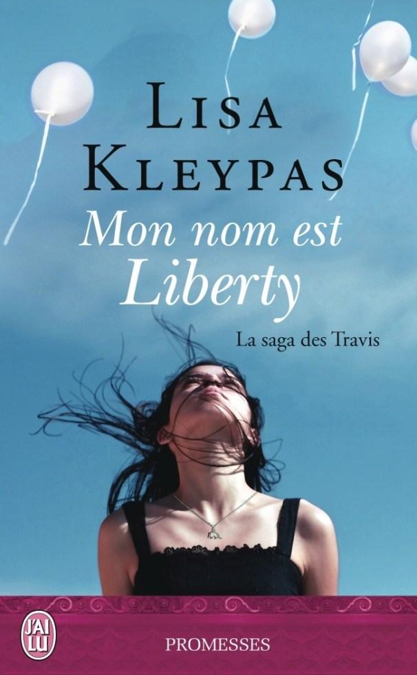 Mon nom est Liberty de Lisa Kleypas