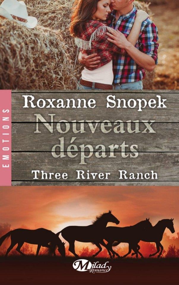 Three River Ranch, Tome 2 Nouveaux départs