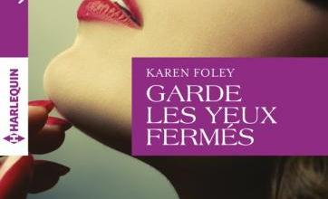 Photo of Garde les yeux fermés de Karen Foley