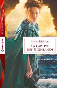 La captive des Highlands de Helen Dickson