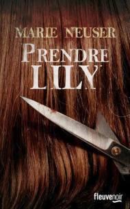 Prendre Lily de Marie Neuser