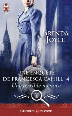 Une terrible Menace - Francesca Cahill 4 de Brenda Joyce