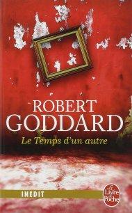 Le Temps d'un autre de Robert Goddard