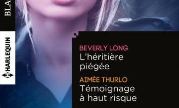 Photo de L'héritière piégée de B. Long & Témoignage à haut risque de A. Thurlo