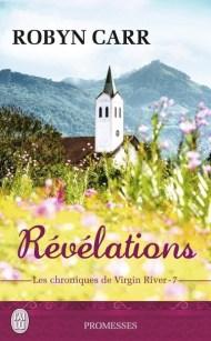 les chroniques de virgin river tome 7 Révélations de Robyn Carr