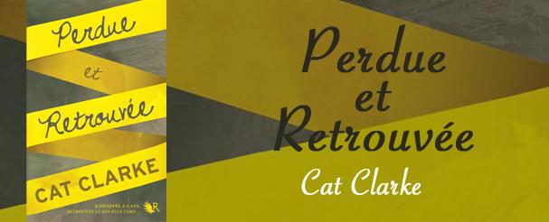 Photo de Perdue et Retrouvée de Cat Clarke