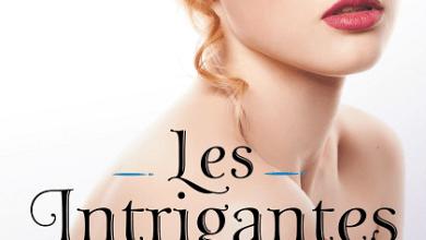 Photo de Les intrigantes T1 de Christine Féret-Fleury