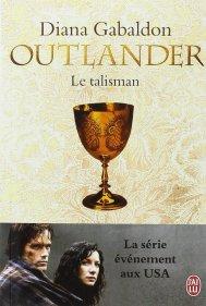 Outlander, tome 2 le talisman de diana gabaldon